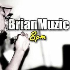 BrianMuzic - 8pm (Original Mix)